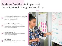 Business Practices To Implement Organisational Change Successfully