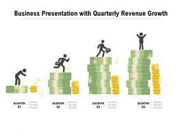 Business Presentation With Quarterly Revenue Growth