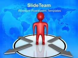Business Presentations Person With Choice Arrows Teamwork Ppt Slides Powerpoint