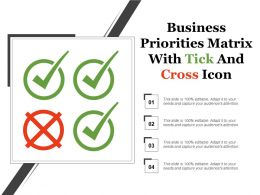Business Priorities Matrix With Tick And Cross Icon