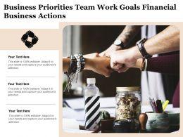 business_priorities_team_work_goals_financial_business_actions_Slide01