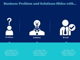 Business Problem And Solutions Slides With Icons