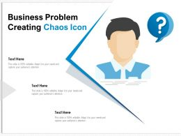 Business Problem Creating Chaos Icon