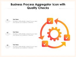 Business Process Aggregator Icon With Quality Checks
