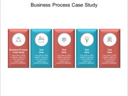 Business Process Case Study Ppt Powerpoint Presentation Professional Templates Cpb