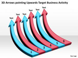 Business Process Flow Diagram 3d Arrows Pointing Upwards Target Activity Powerpoint Slides
