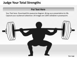Business Process Flow Judge Your Total Strengths Powerpoint Slides 0515