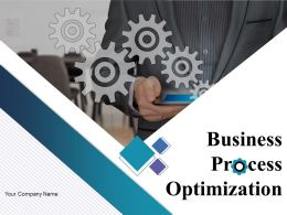 Business Process Optimization Powerpoint Presentation Slides