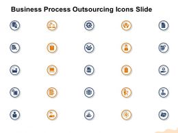 Business Process Outsourcing Icons Slide Ppt Powerpoint Presentation Ideas Clipart