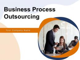 Business Process Outsourcing Powerpoint Presentation Slides