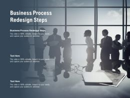 Business Process Redesign Steps Ppt Powerpoint Infographics Design Inspiration Cpb