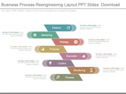 Business Process Reengineering Layout Ppt Slides Download
