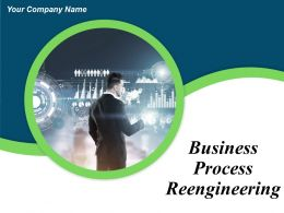 Business Process Reengineering Powerpoint Presentation Slides