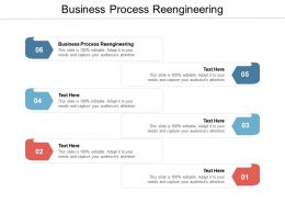 Business Process Reengineering Ppt Powerpoint Presentation Slides Ideas Cpb