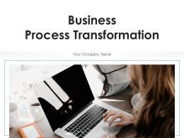 Business Process Transformation Techniques Management Framework Innovation Structure