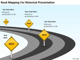 Business Process Workflow Diagram Road Mapping For Historical Presentation Powerpoint Slides