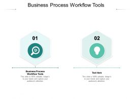 Business Process Workflow Tools Ppt Powerpoint Presentation Slides Outfit Cpb