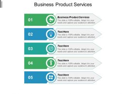 Business Product Services Ppt Powerpoint Presentation File Clipart Cpb