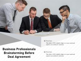 Business Professionals Brainstorming Before Deal Agreement