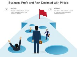 Business Profit And Risk Depicted With Pitfalls