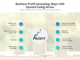 Business Profit Increasing Ways With Upward Going Arrow