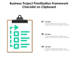 Business Project Prioritization Framework Checklist On Clipboard