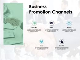Business Promotion Channels Social Communication Ppt Powerpoint Presentation Slides Guide