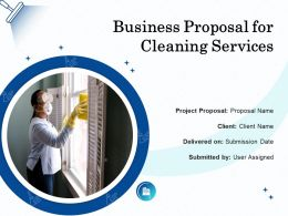 Business Proposal For Cleaning Services Powerpoint Presentation Slides