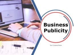 Business Publicity PowerPoint Presentation Slides