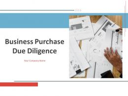 Business Purchase Due Diligence Powerpoint Presentation Slides
