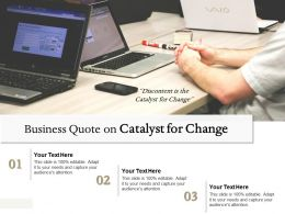 Business Quote On Catalyst For Change