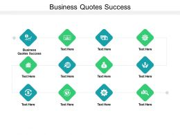 Business Quotes Success Ppt Powerpoint Presentation Icon Layout Ideas Cpb