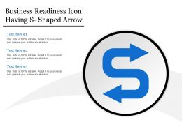 Business Readiness Icon Having S Shaped Arrow