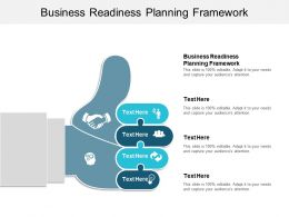 Business Readiness Planning Framework Ppt Powerpoint Presentation File Layout Cpb