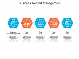 Business Record Management Ppt Powerpoint Presentation Model Slides Cpb