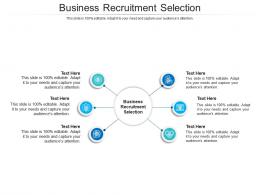 Business Recruitment Selection Ppt Powerpoint Presentation Pictures Slideshow Cpb