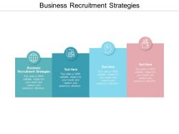 Business Recruitment Strategies Ppt Powerpoint Presentation Gallery Pictures Cpb