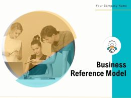 Business Reference Model Powerpoint Presentation Slides