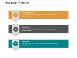 Business Referral Ppt Powerpoint Presentation Infographics Guidelines Cpb