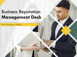 Business Reputation Management Deck Powerpoint Presentation Slides
