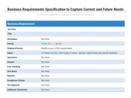 Business Requirements Specification To Capture Current And Future Needs