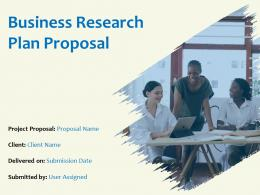 Business Research Plan Proposal Powerpoint Presentation Slides