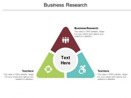 Business Research Ppt Powerpoint Presentation File Samples Cpb