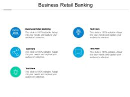 Business Retail Banking Ppt Powerpoint Presentation Ideas Shapes Cpb