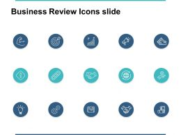 Business Review Icons Slides Chain Ppt Powerpoint Presentation File Shapes