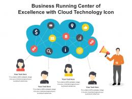 Business Running Center Of Excellence With Cloud Technology Icon