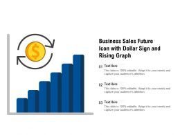 Business Sales Future Icon With Dollar Sign And Rising Graph