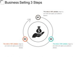 Business Selling 3 Steps Sample Of Ppt
