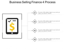 Business Selling Finance 4 Process Powerpoint Slide Graphics