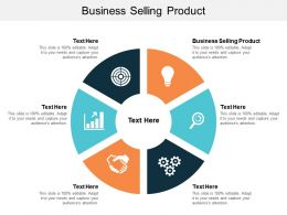 Business Selling Product Ppt Powerpoint Presentation Icon Inspiration Cpb